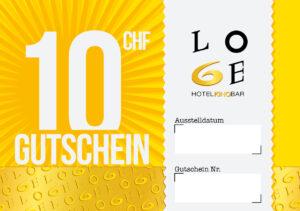 LOGE Bar & Hotel Gutschein - Wert CHF 10.-